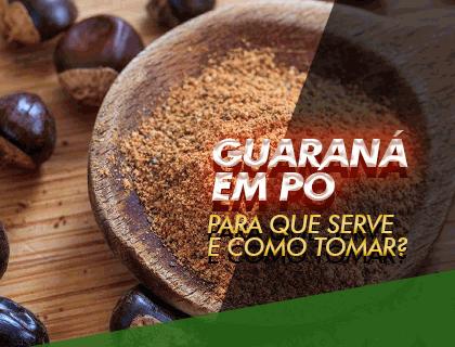 Como o pó de guaraná pode transformar seu dia a dia