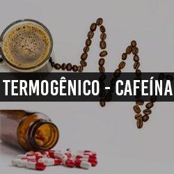 Termogênico / Cafeína